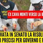 M5S : Cava Monti verso la bonifica, approvata in Senato la risoluzione, impegni precisi per Governo e Regione
