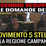 Incendio Vesuvio, RULLO del M5S sulla Regione Campania, in Commissione Ambiente al Senato