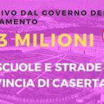 Dal Governo del Cambiamento, oltre 4.3 Milioni all'anno per la Provincia di Caserta