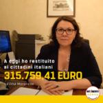 Ad oggi ho restituito 315.759,41 euro ai cittadini italiani